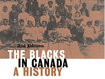 The Blacks in Canada : a history
