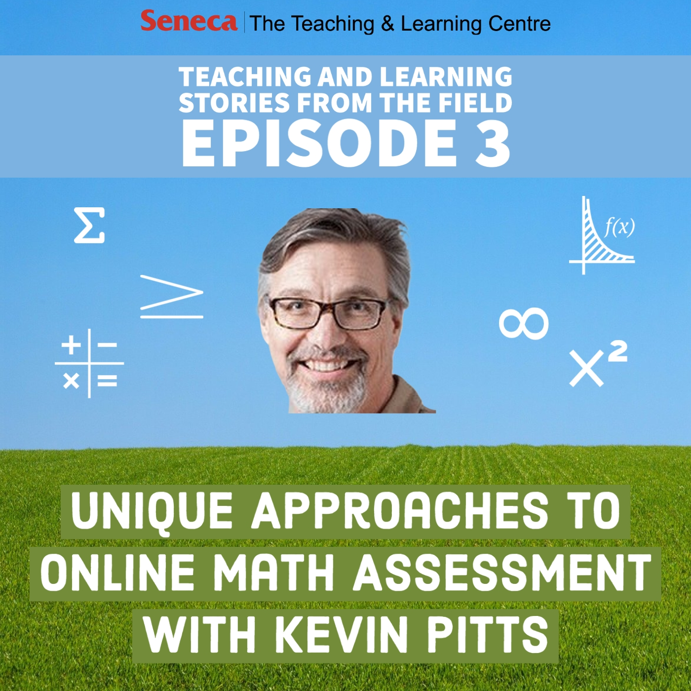 Episode 3 of the Teaching and Learning Stores podcast is called Unique Approaches to Online Math Assessment with Kevin Pitts